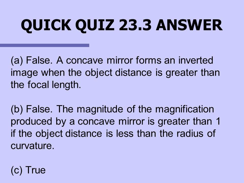 QUICK QUIZ 23.3 ANSWER