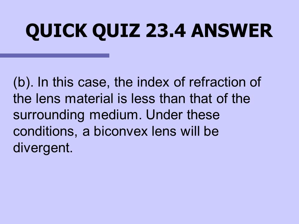 QUICK QUIZ 23.4 ANSWER