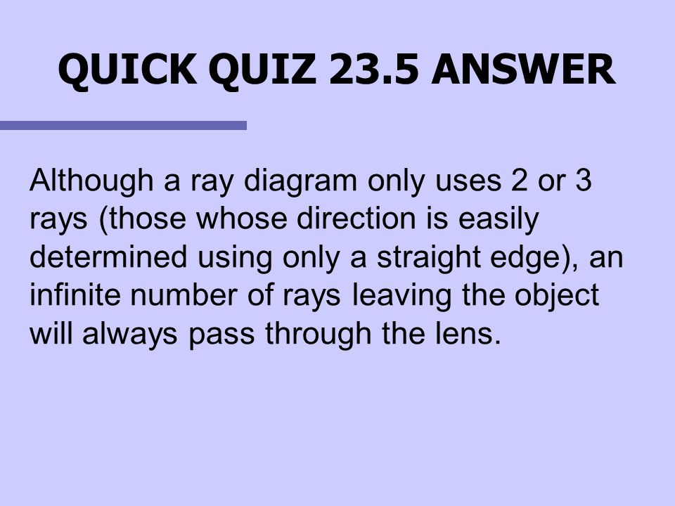 QUICK QUIZ 23.5 ANSWER