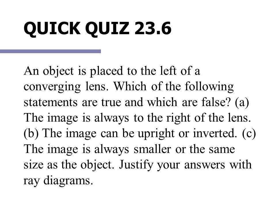 QUICK QUIZ 23.6