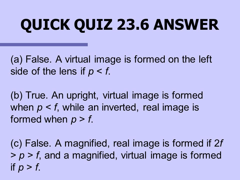 QUICK QUIZ 23.6 ANSWER