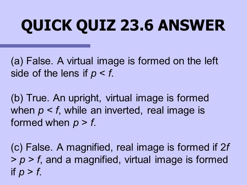 QUICK QUIZ 23.6 ANSWER