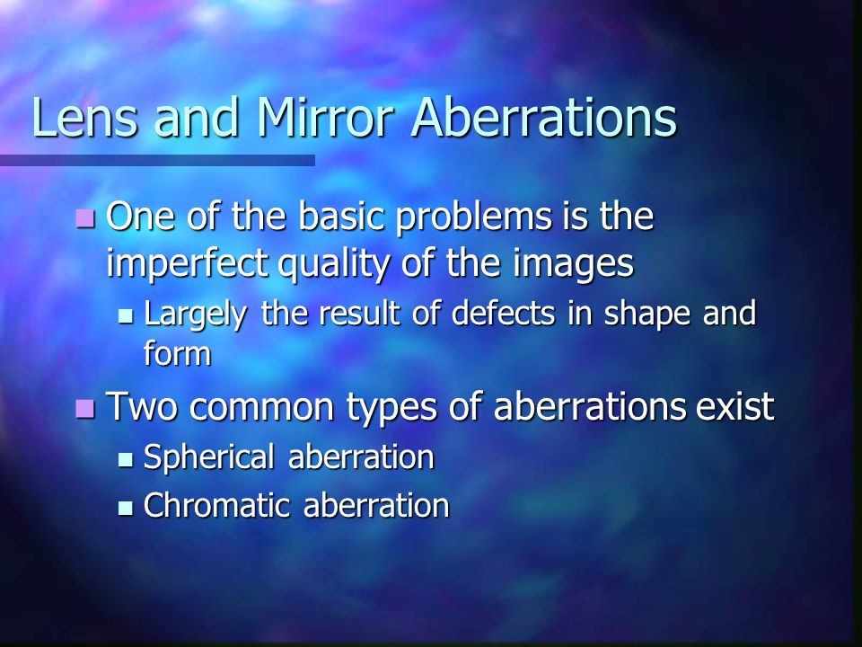 Lens and Mirror Aberrations