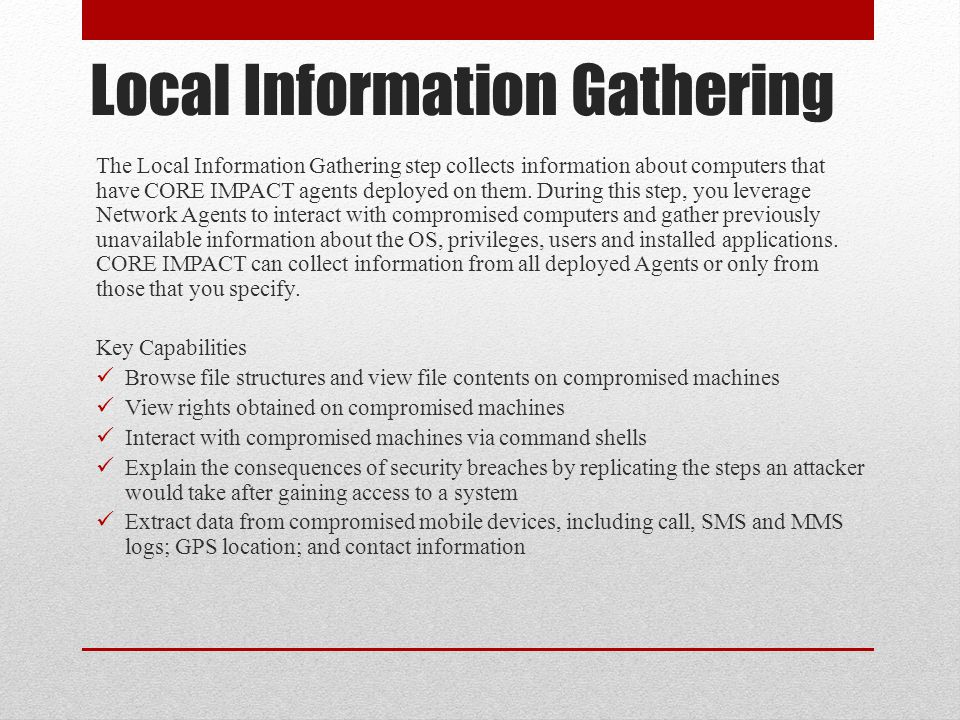 Local Information Gathering