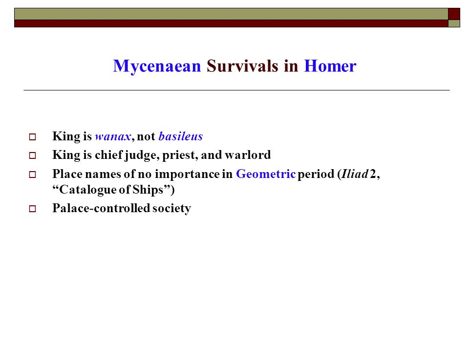 Mycenaean Survivals in Homer