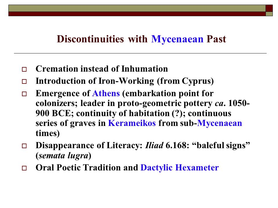 Discontinuities with Mycenaean Past