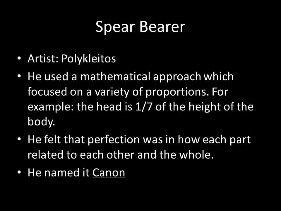 Spear Bearer Artist: Polykleitos