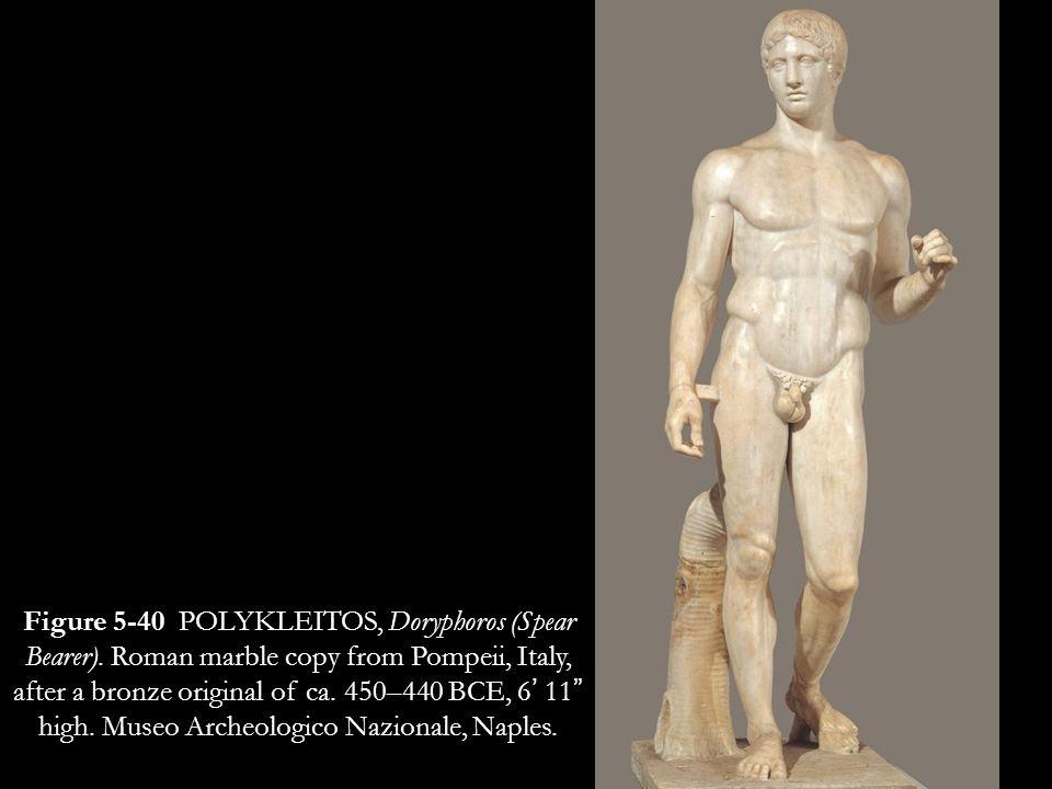 Figure 5-40 POLYKLEITOS, Doryphoros (Spear Bearer)
