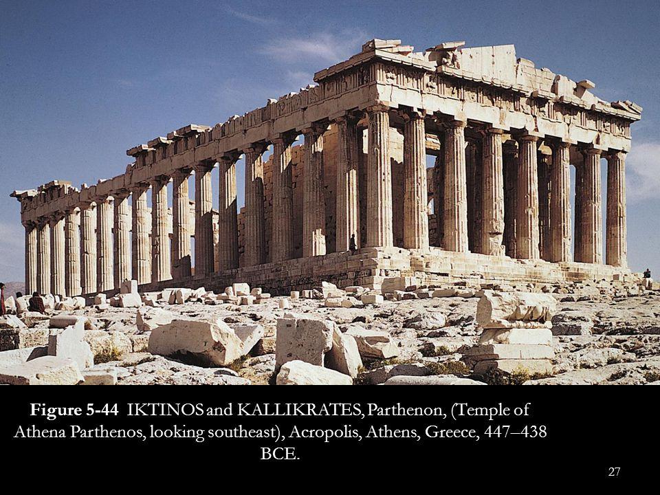 Figure 5-44 IKTINOS and KALLIKRATES, Parthenon, (Temple of Athena Parthenos, looking southeast), Acropolis, Athens, Greece, 447–438 BCE.
