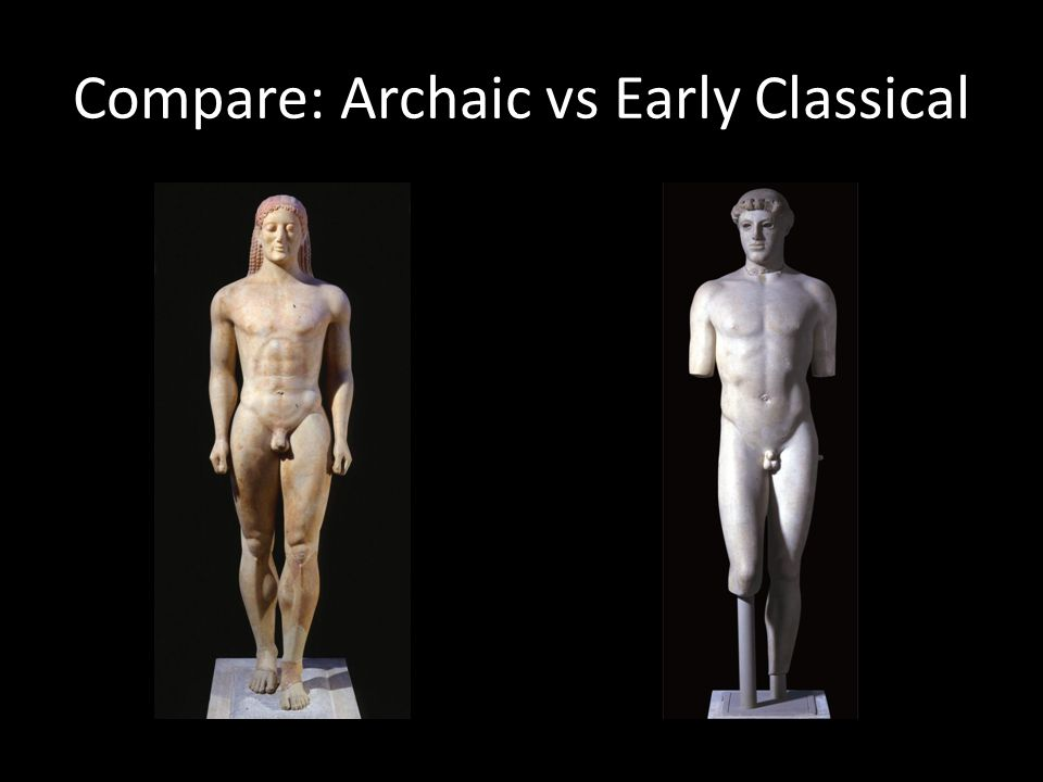 Compare: Archaic vs Early Classical
