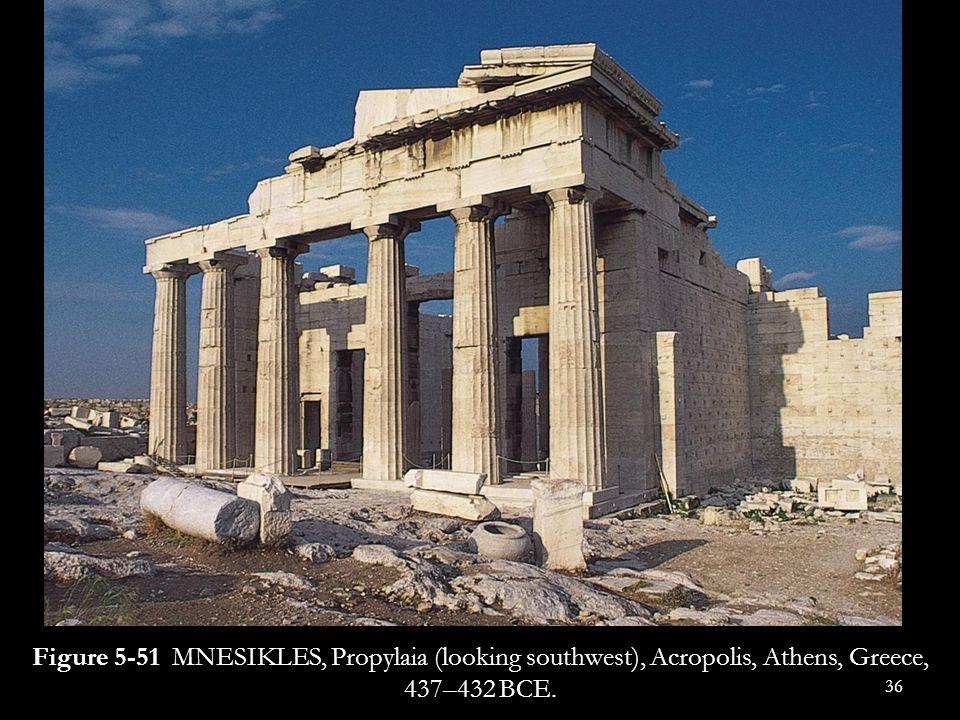 Figure 5-51 MNESIKLES, Propylaia (looking southwest), Acropolis, Athens, Greece, 437–432 BCE.