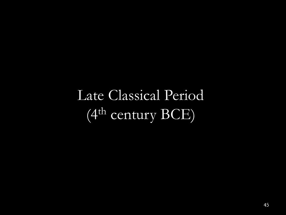 Late Classical Period (4th century BCE)