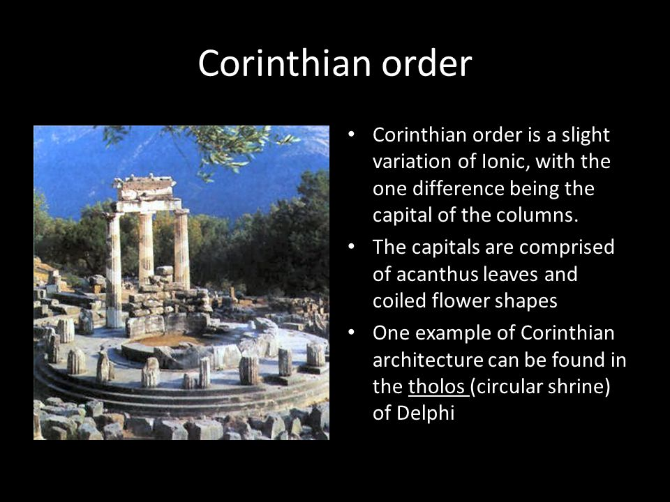 Corinthian order Corinthian order is a slight variation of Ionic, with the one difference being the capital of the columns.