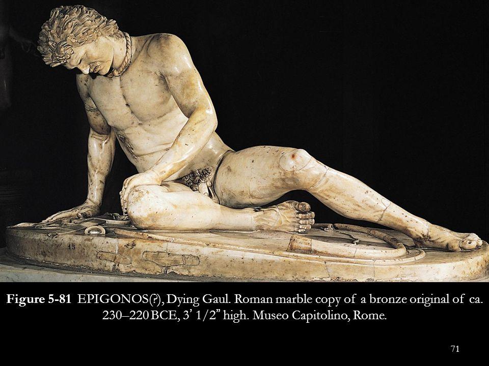 Figure 5-81 EPIGONOS(. ), Dying Gaul