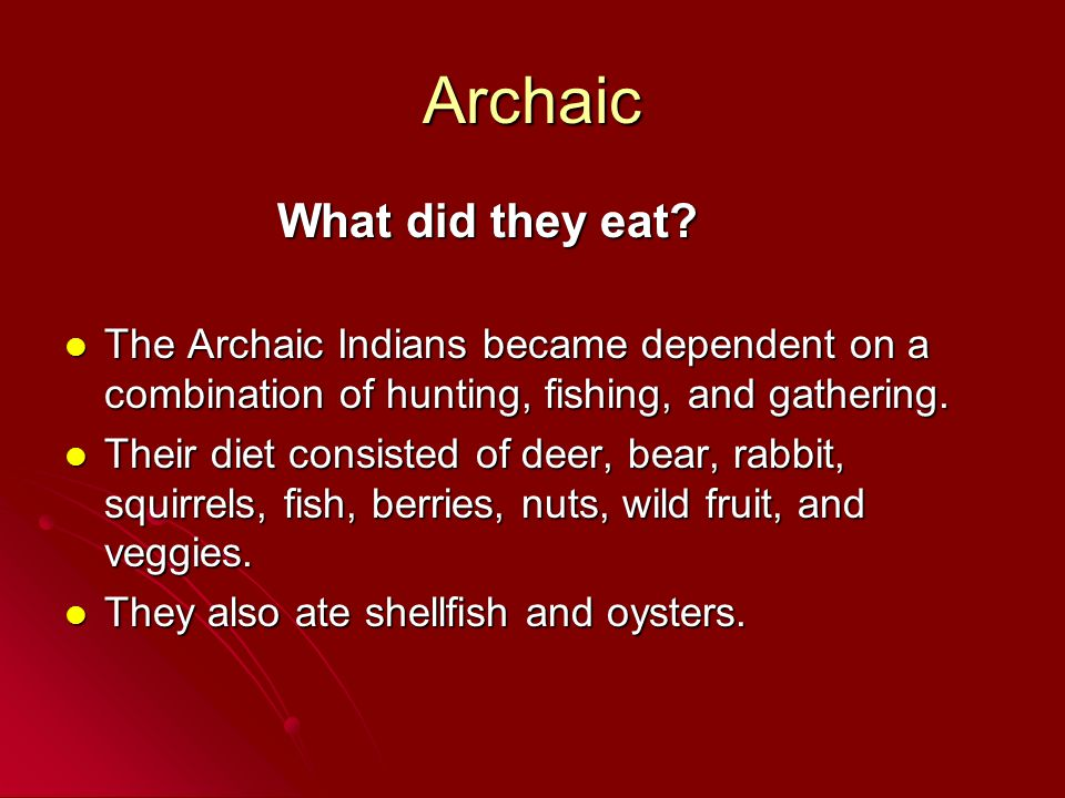 Archaic What did they eat