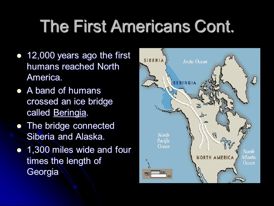 The First Americans Cont.