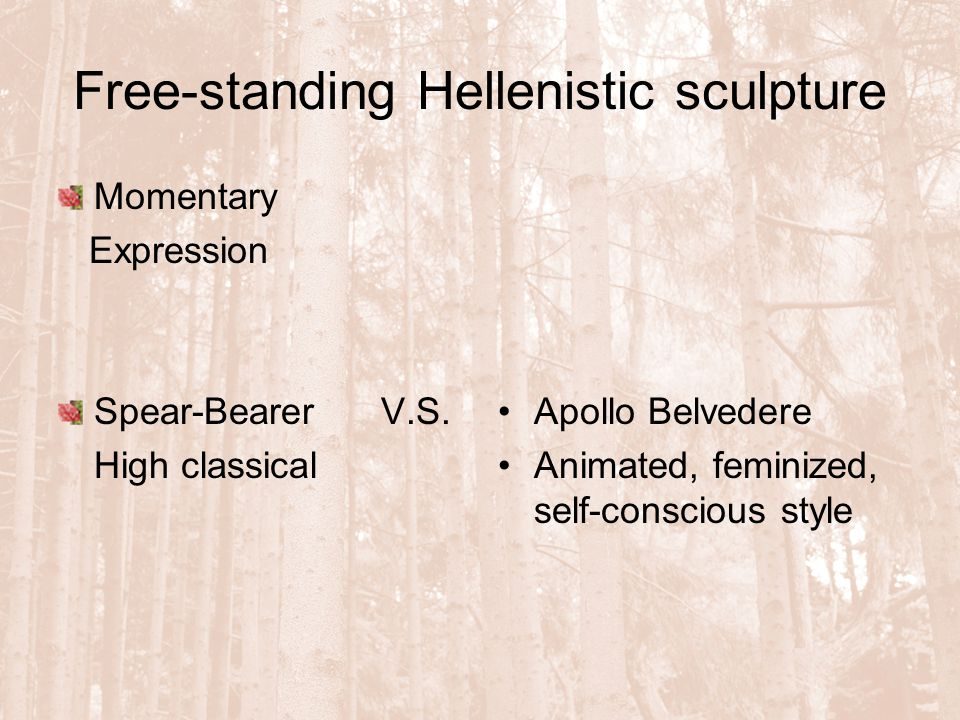 Free-standing Hellenistic sculpture