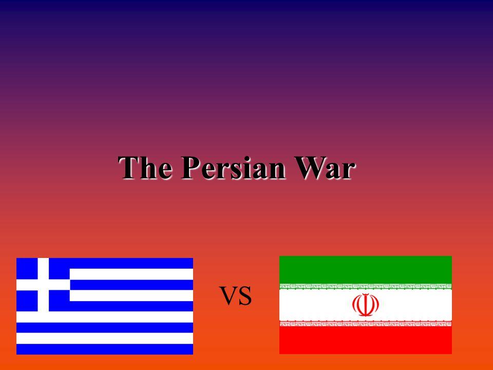 The Persian War VS