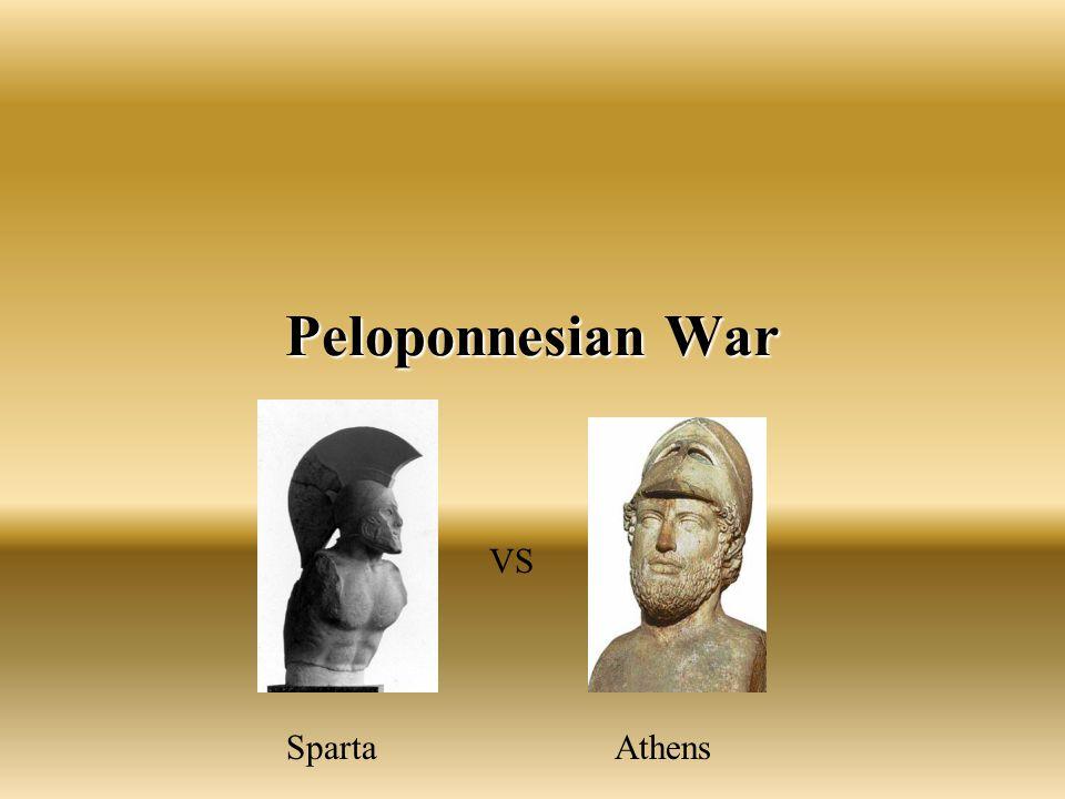 Peloponnesian War VS Sparta Athens