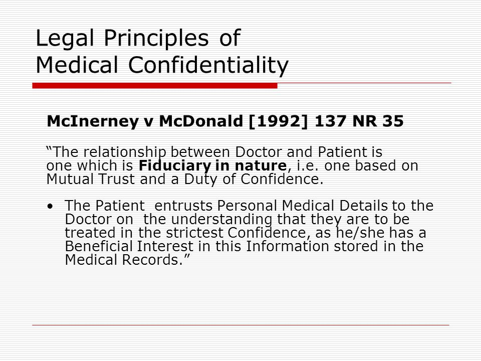 Legal Principles of Medical Confidentiality
