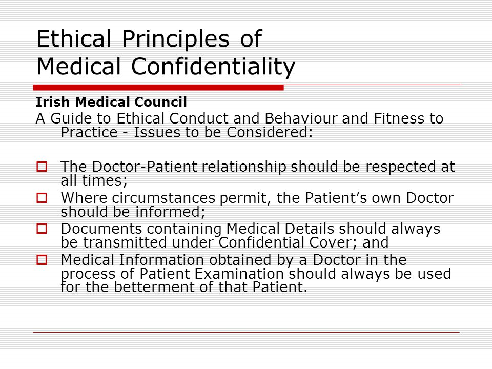 Ethical Principles of Medical Confidentiality