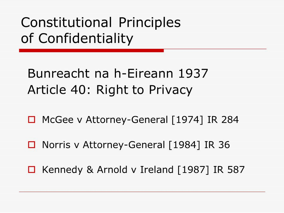 Constitutional Principles of Confidentiality