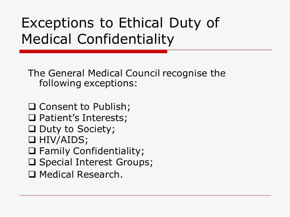 Exceptions to Ethical Duty of Medical Confidentiality