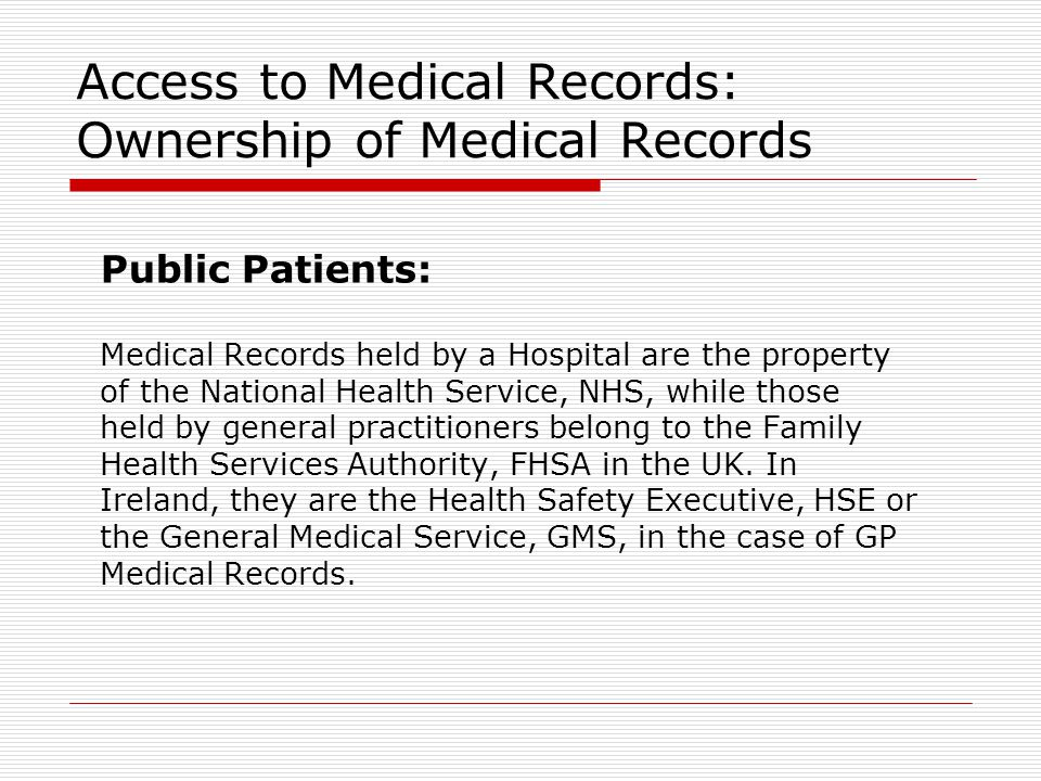 Access to Medical Records: Ownership of Medical Records