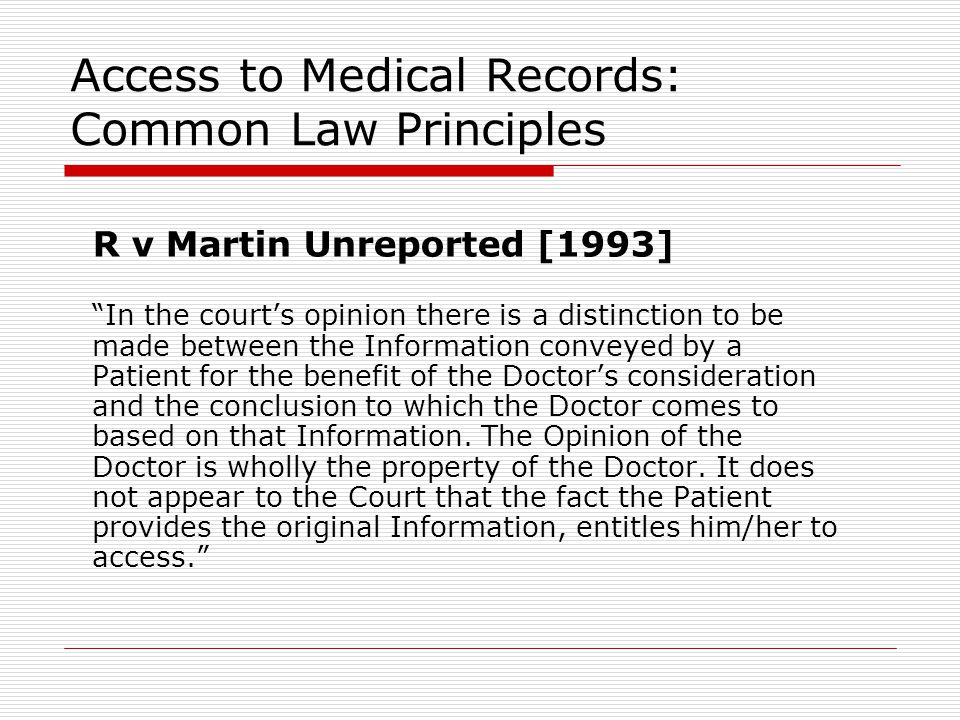 Access to Medical Records: Common Law Principles