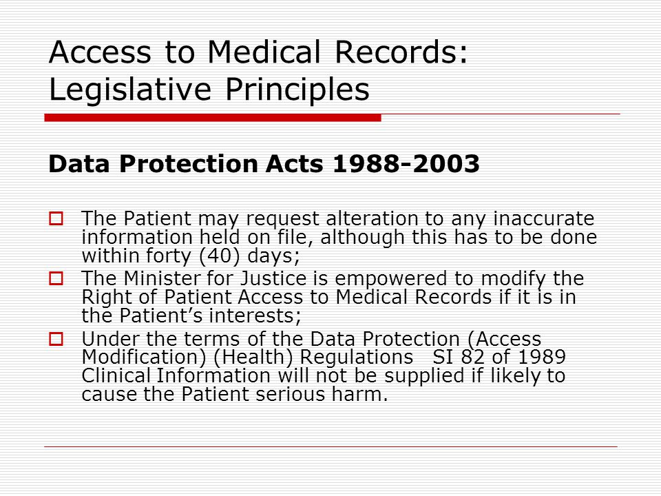 Access to Medical Records: Legislative Principles