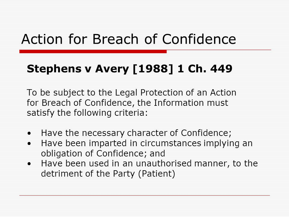 Action for Breach of Confidence