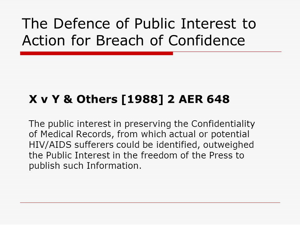 The Defence of Public Interest to Action for Breach of Confidence
