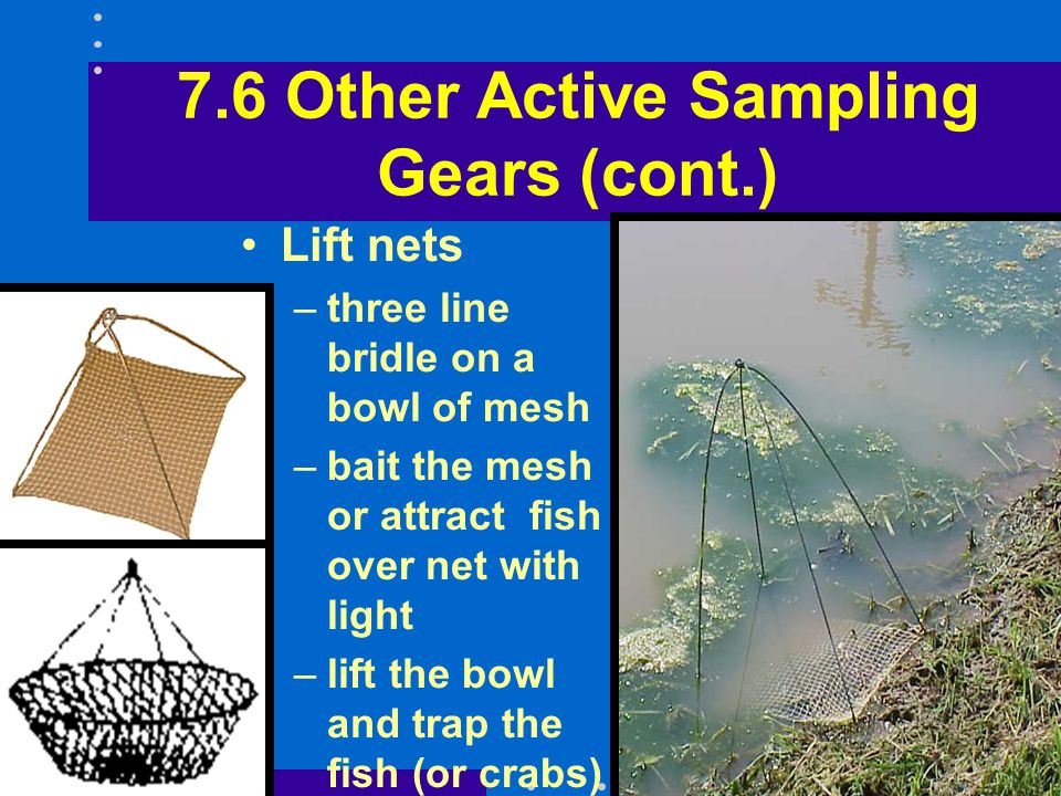 7.6 Other Active Sampling Gears (cont.)