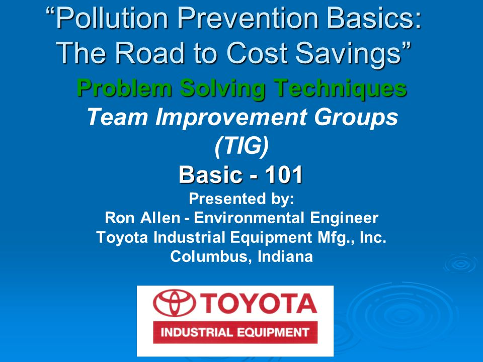 Pollution Prevention Basics: The Road to Cost Savings