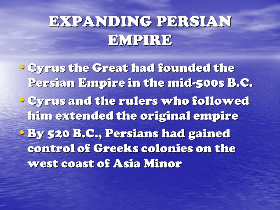 EXPANDING PERSIAN EMPIRE