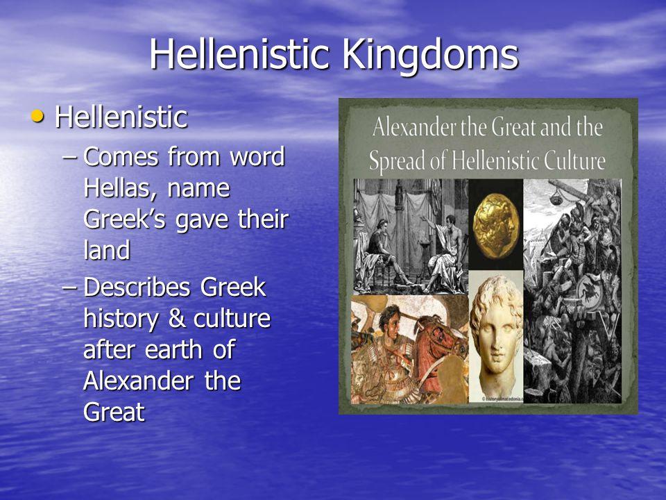 Hellenistic Kingdoms Hellenistic