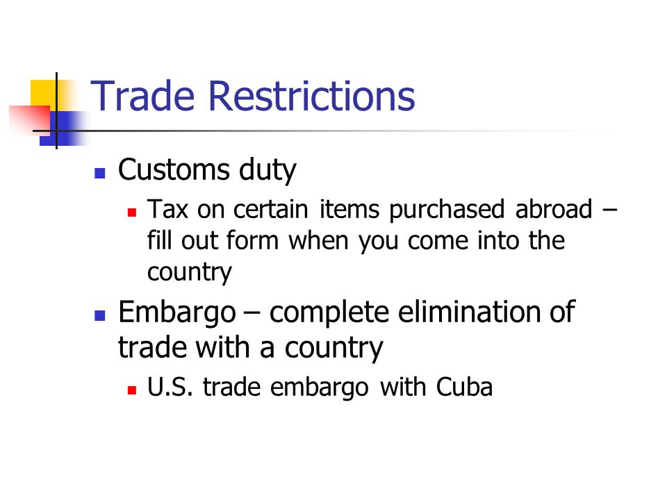 Trade Restrictions Customs duty