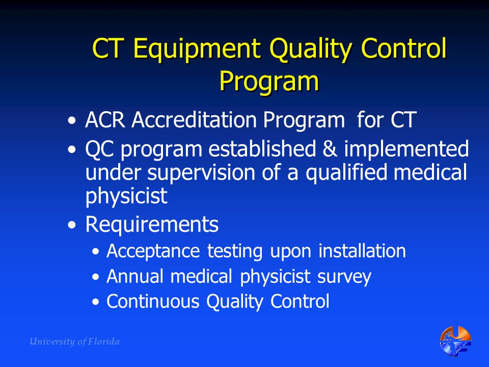 CT Equipment Quality Control Program