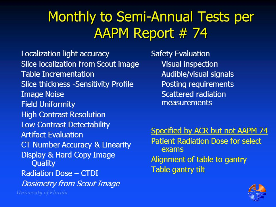 Monthly to Semi-Annual Tests per AAPM Report # 74