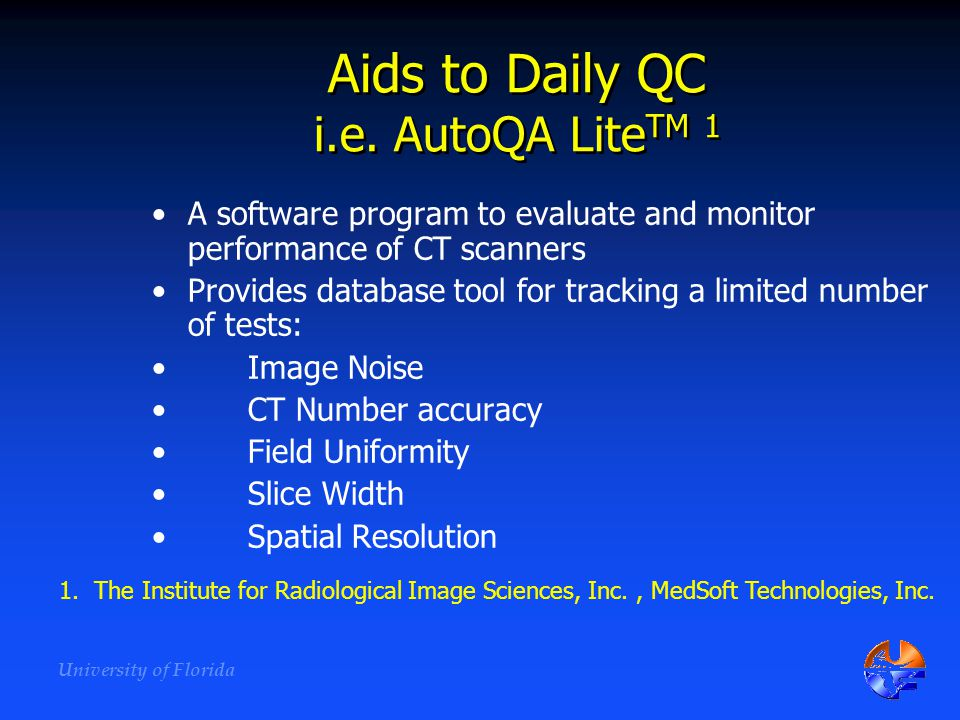 Aids to Daily QC i.e. AutoQA LiteTM 1