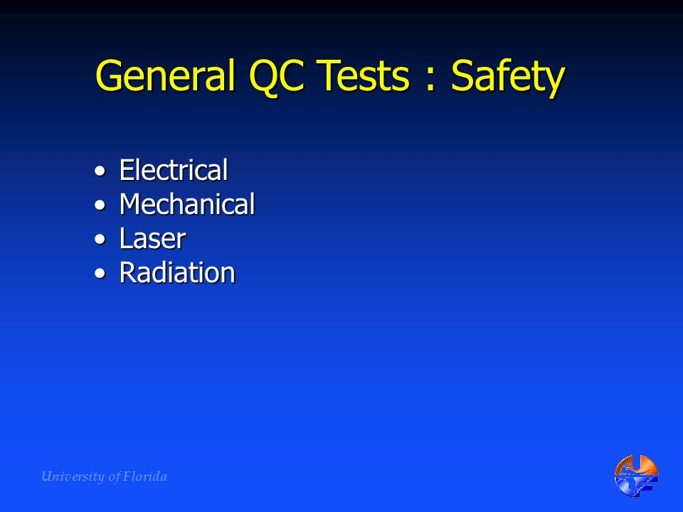General QC Tests : Safety