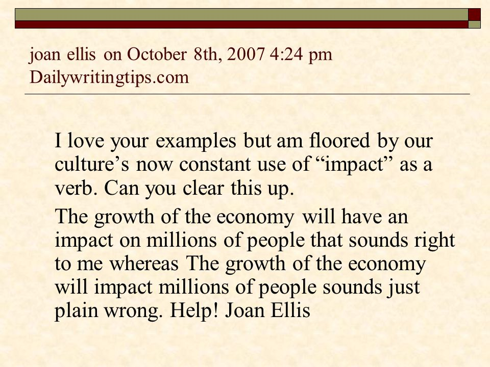 joan ellis on October 8th, 2007 4:24 pm Dailywritingtips.com