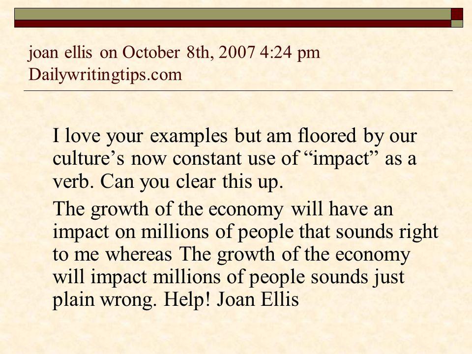 joan ellis on October 8th, 2007 4:24 pm Dailywritingtips.com