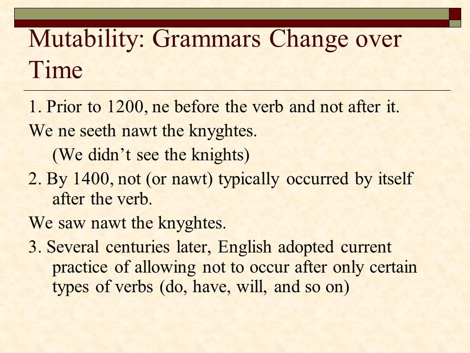 Mutability: Grammars Change over Time