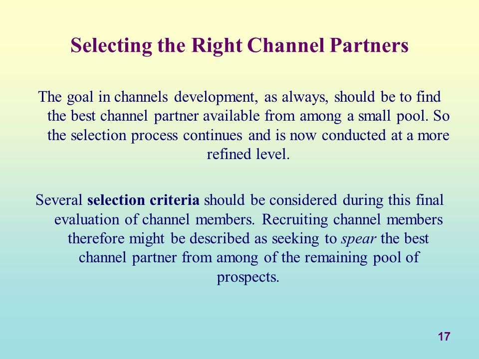 Selecting the Right Channel Partners