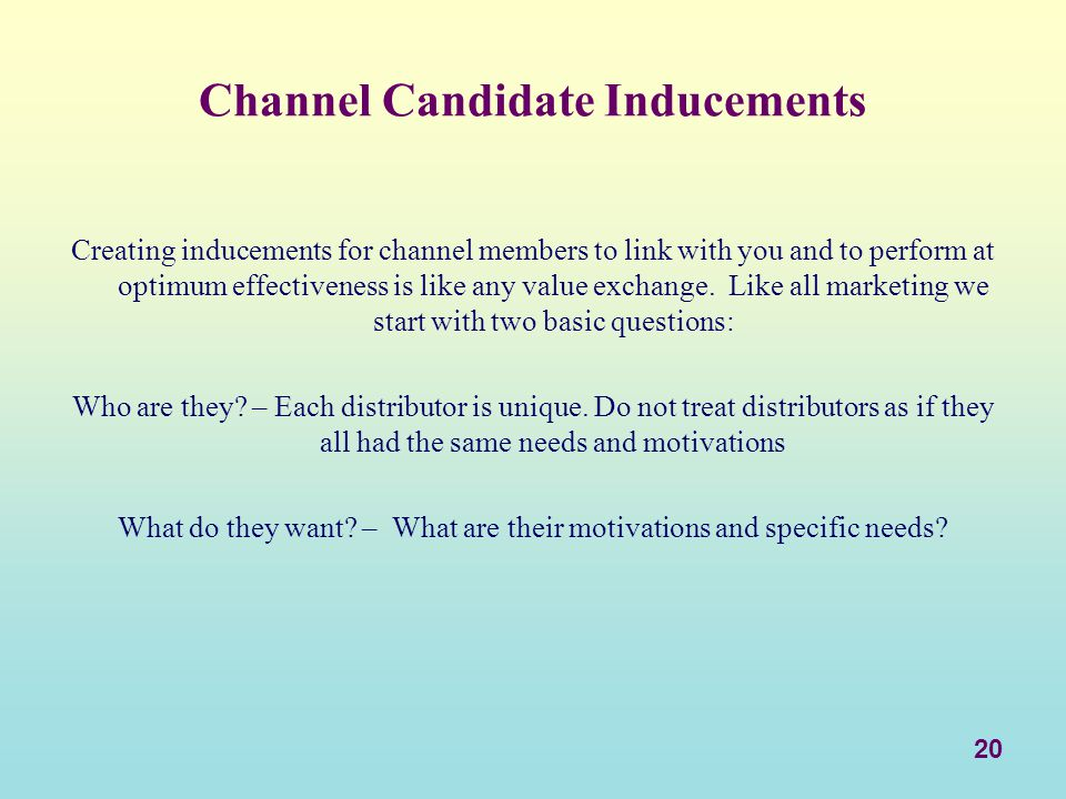 Channel Candidate Inducements