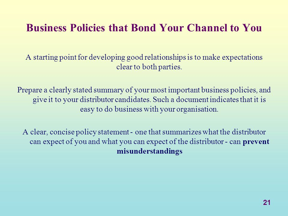 Business Policies that Bond Your Channel to You