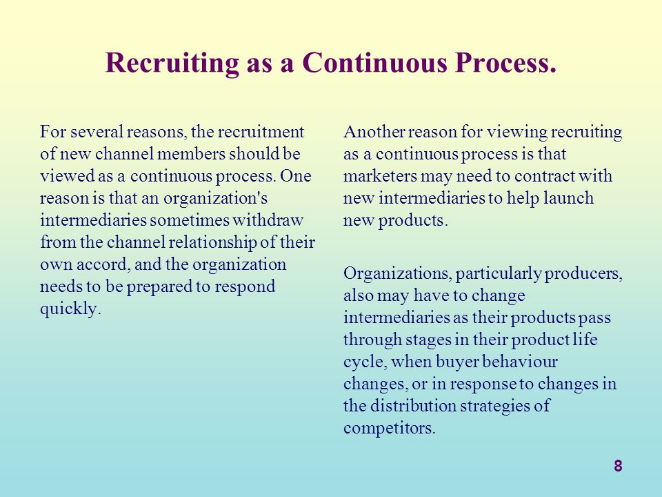 Recruiting as a Continuous Process.