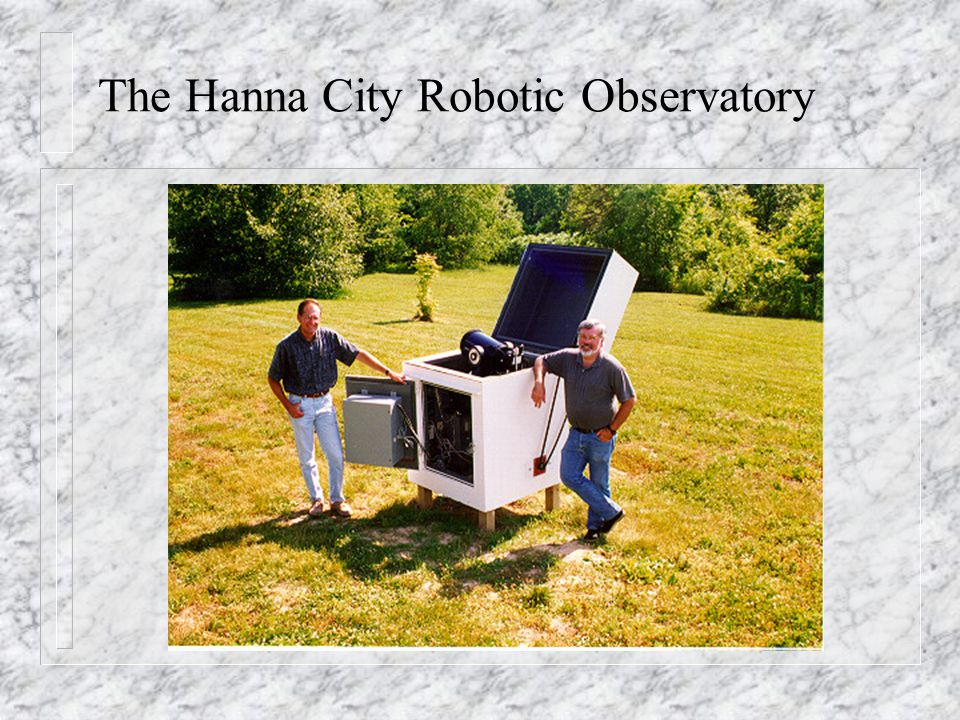 The Hanna City Robotic Observatory