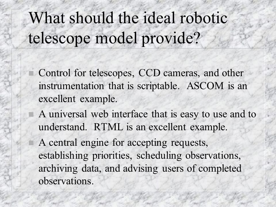What should the ideal robotic telescope model provide